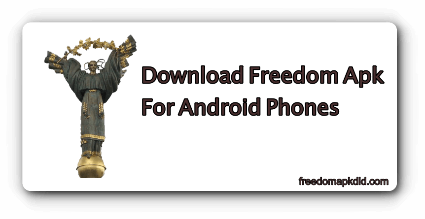 freedom for android free download